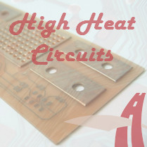 High Heat Circuits