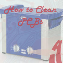 How to Clean PCBs