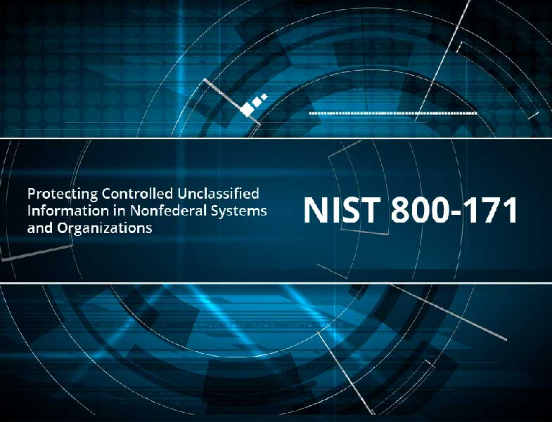 NIST 800-171 protects controlled unclassified information in nonfederal systems